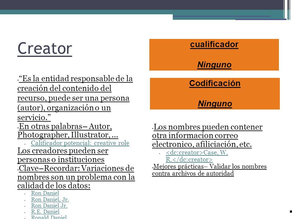 Creator cualificador Ninguno Codificación Ninguno
