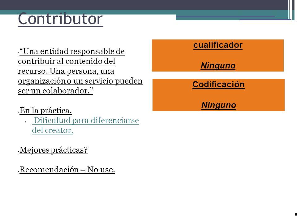 Contributor cualificador Ninguno Codificación Ninguno