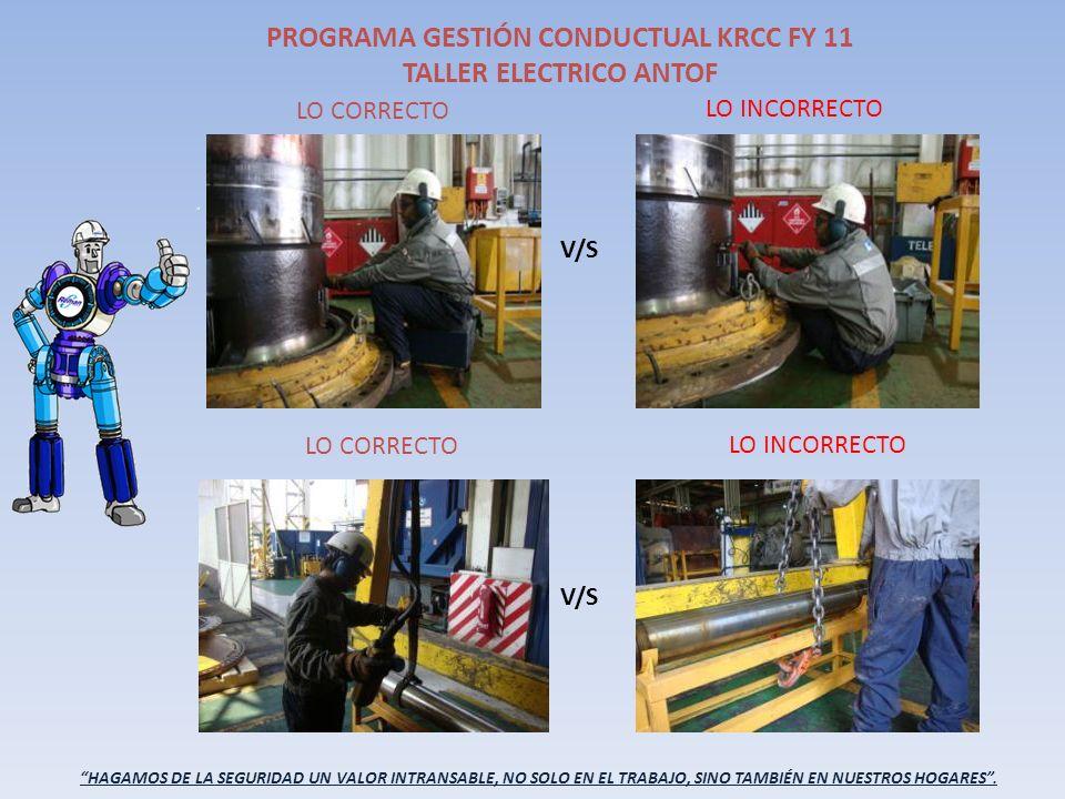 PROGRAMA GESTIÓN CONDUCTUAL KRCC FY 11 TALLER ELECTRICO ANTOF