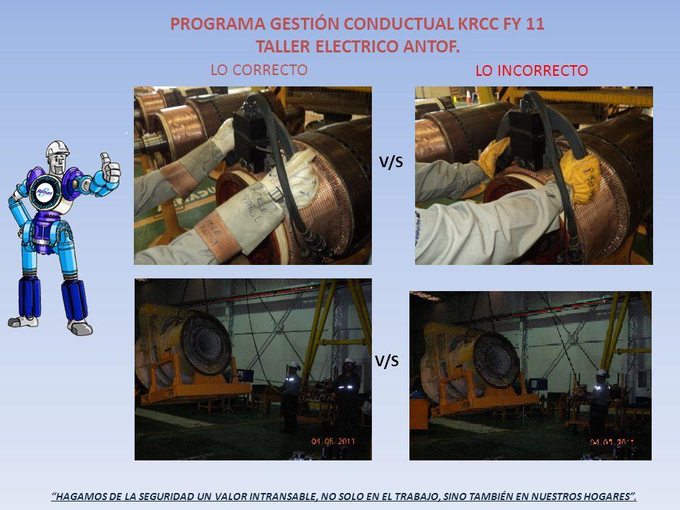 PROGRAMA GESTIÓN CONDUCTUAL KRCC FY 11 TALLER ELECTRICO ANTOF.