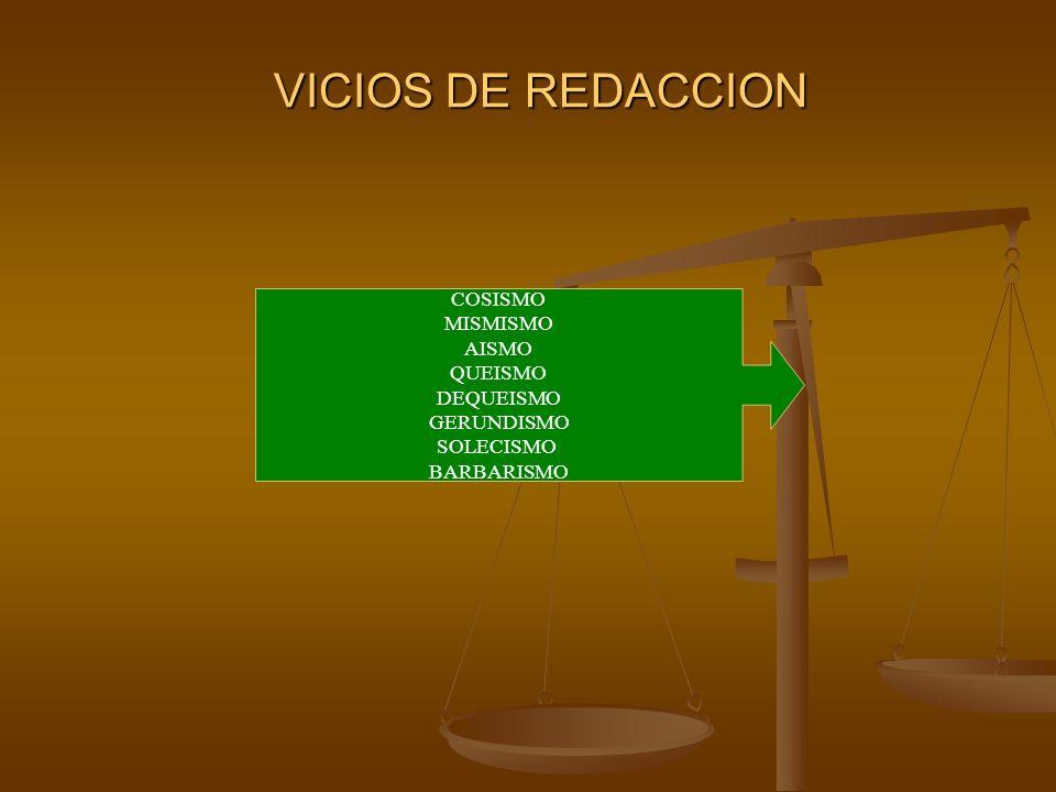 VICIOS DE REDACCION COSISMO MISMISMO AISMO QUEISMO DEQUEISMO