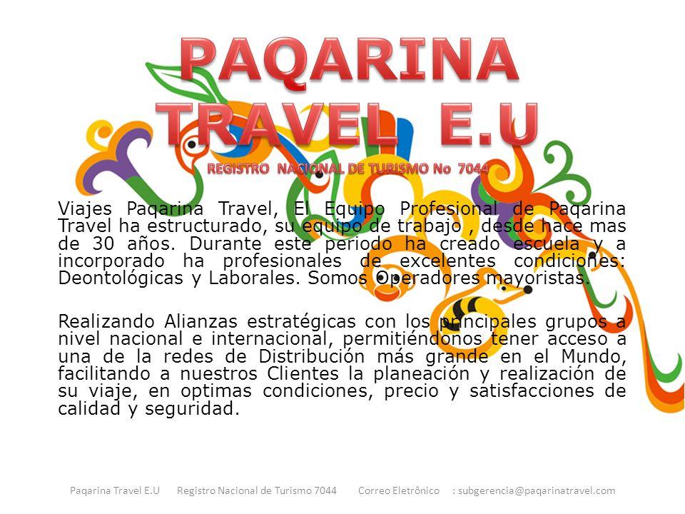 PAQARINA TRAVEL E.U REGISTRO NACIONAL DE TURISMO No 7044