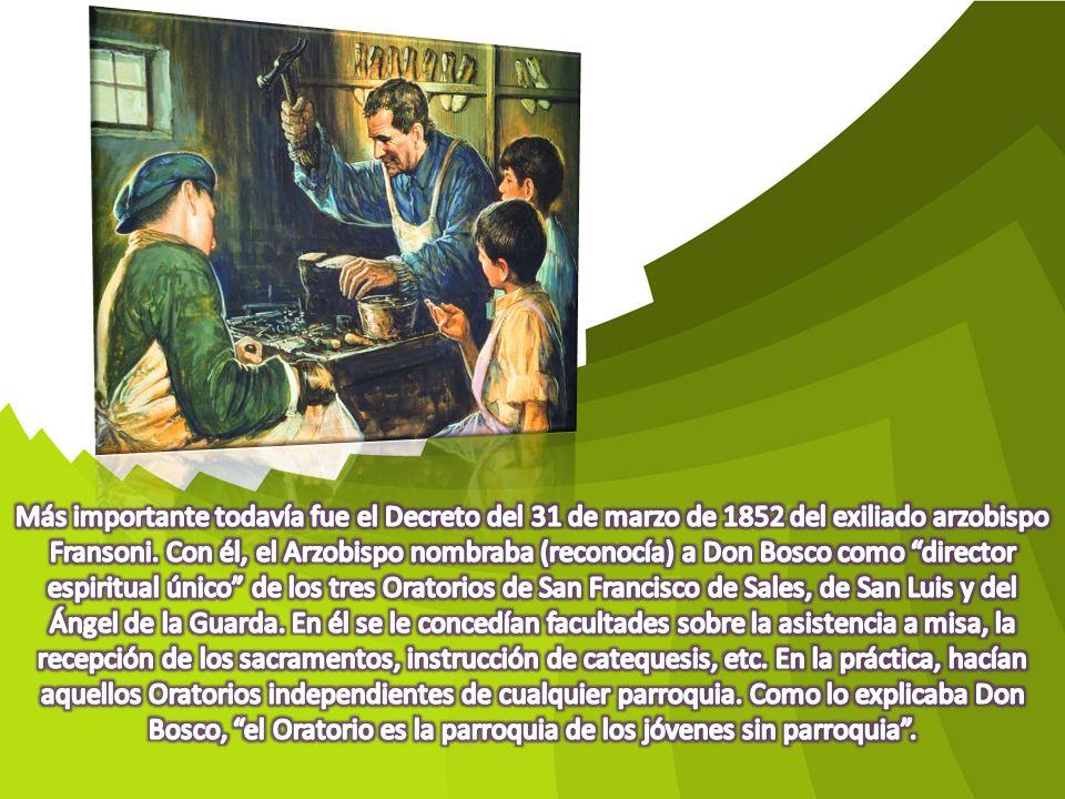 Más importante todavía fue el Decreto del 31 de marzo de 1852 del exiliado arzobispo Fransoni.