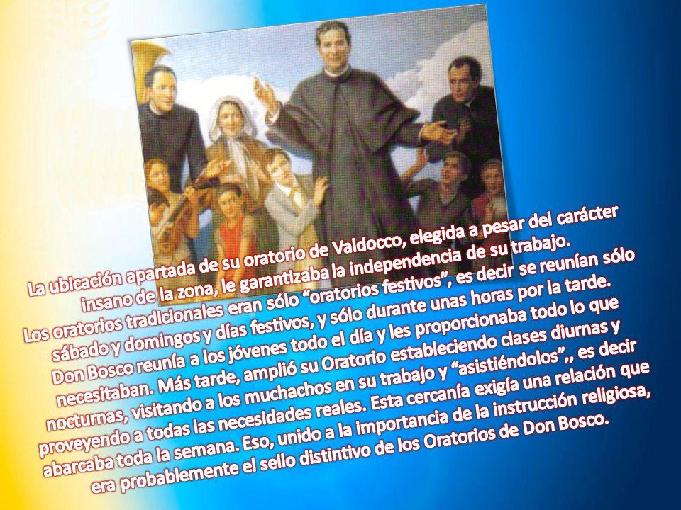 La ubicación apartada de su oratorio de Valdocco, elegida a pesar del carácter insano de la zona, le garantizaba la independencia de su trabajo.