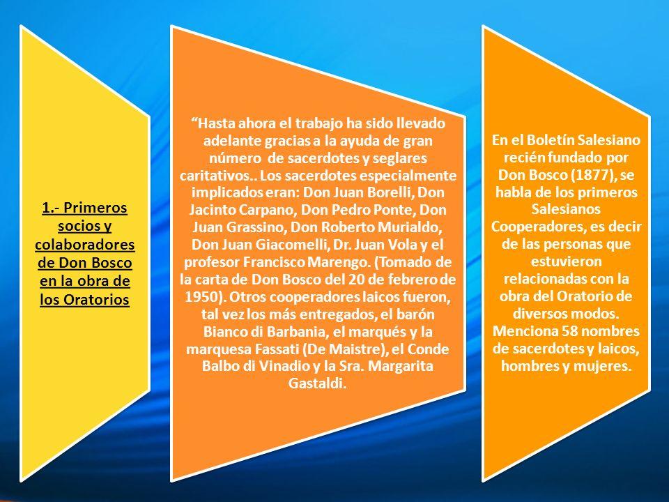 1.- Primeros socios y colaboradores de Don Bosco en la obra de los Oratorios