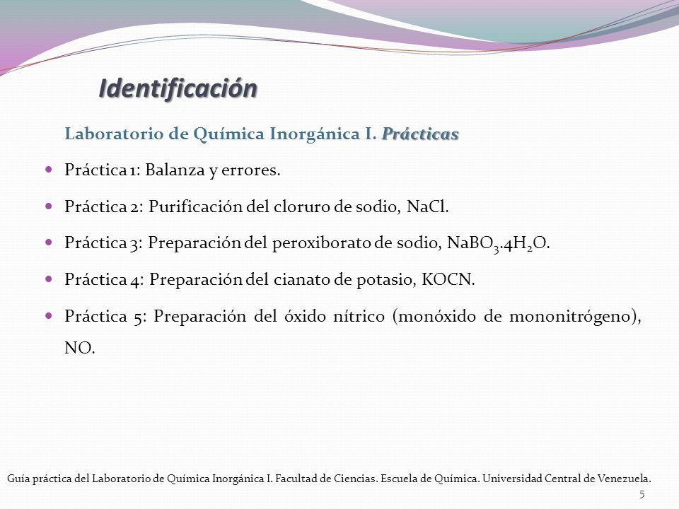 Identificación Laboratorio de Química Inorgánica I. Prácticas