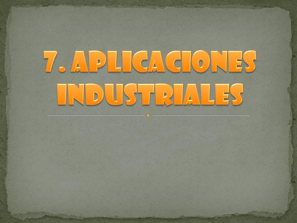 7. Aplicaciones industriales