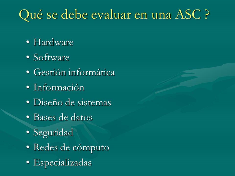 Qué se debe evaluar en una ASC