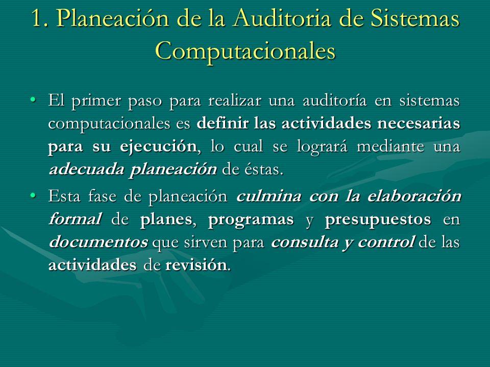 1. Planeación de la Auditoria de Sistemas Computacionales