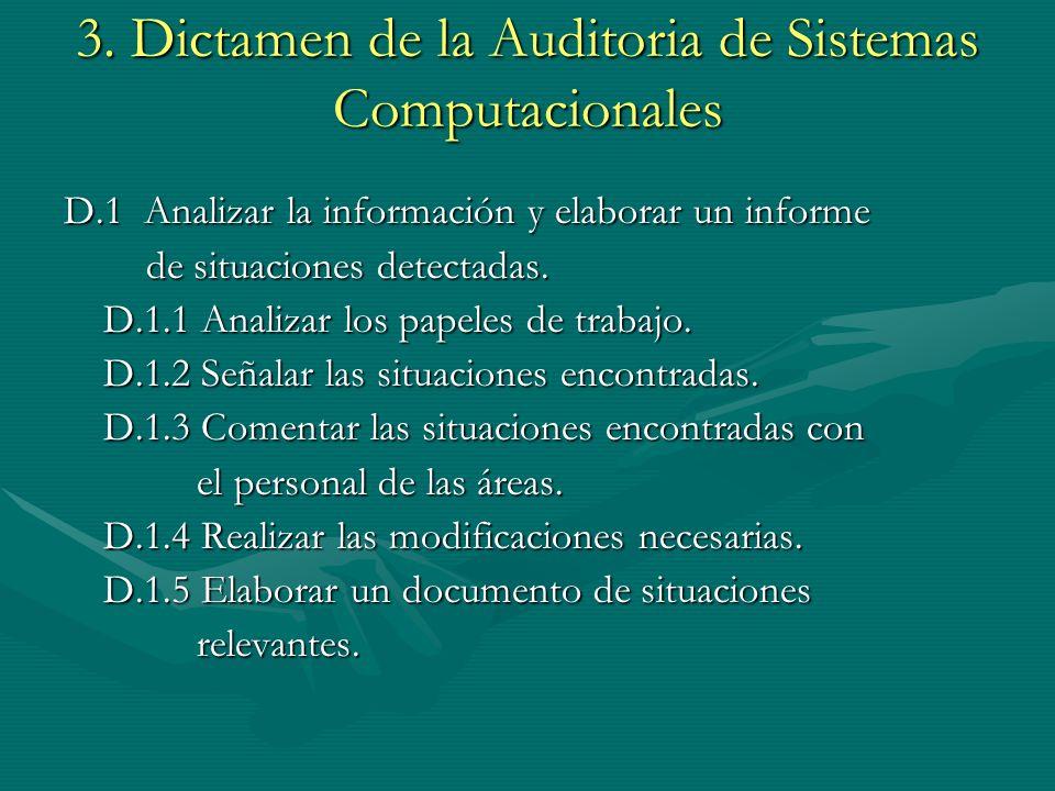 3. Dictamen de la Auditoria de Sistemas Computacionales