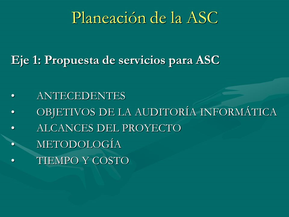Planeación de la ASC Eje 1: Propuesta de servicios para ASC