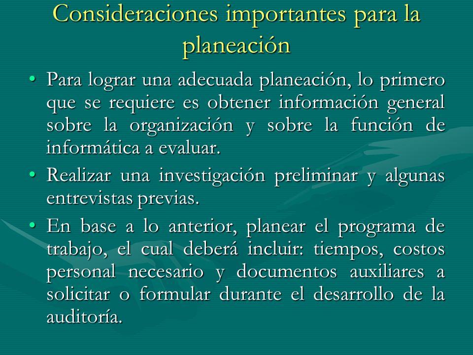 Consideraciones importantes para la planeación