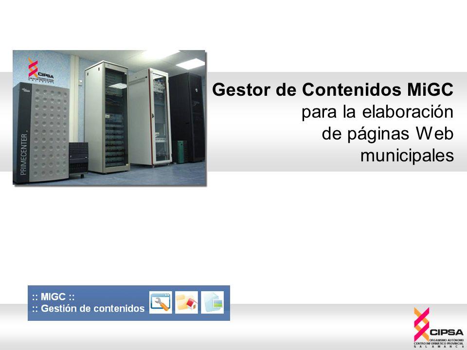 Gestor de Contenidos MiGC para la elaboración de páginas Web municipales