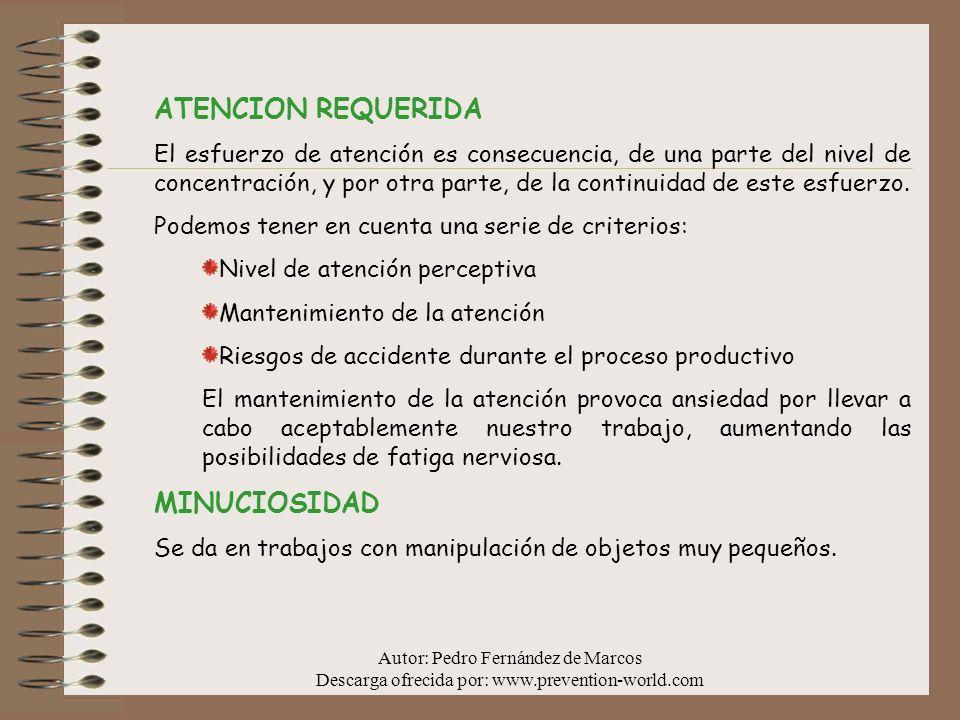 ATENCION REQUERIDA MINUCIOSIDAD