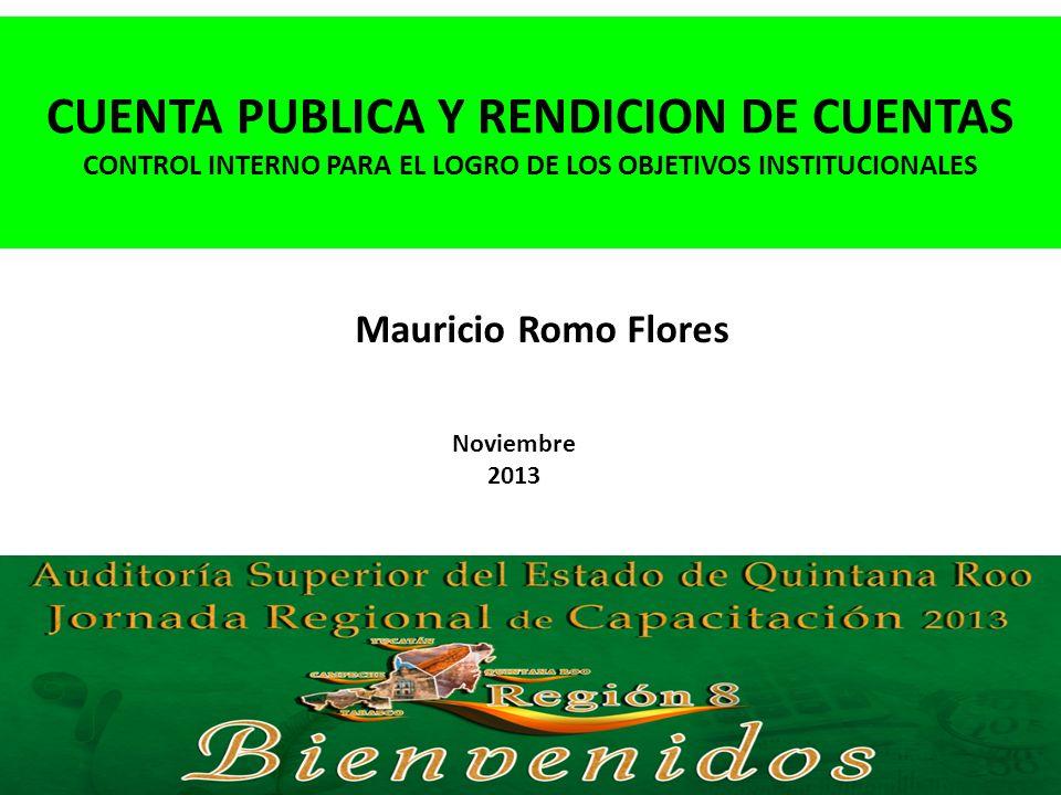 CUENTA PUBLICA Y RENDICION DE CUENTAS CONTROL INTERNO PARA EL LOGRO DE LOS OBJETIVOS INSTITUCIONALES