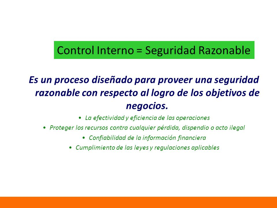 Control Interno = Seguridad Razonable