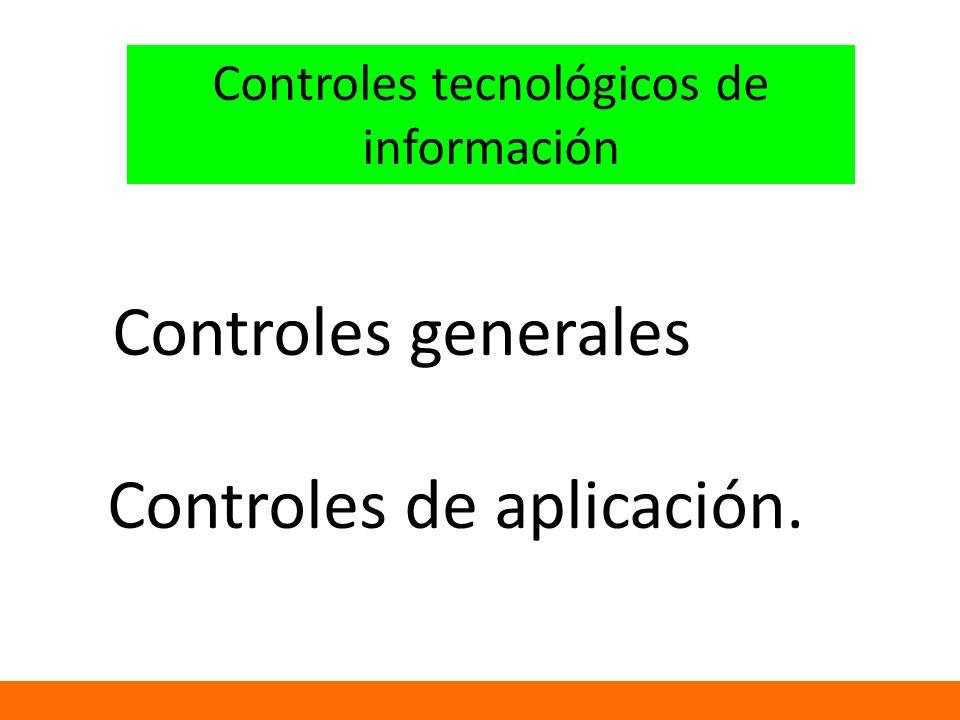 Controles tecnológicos de información