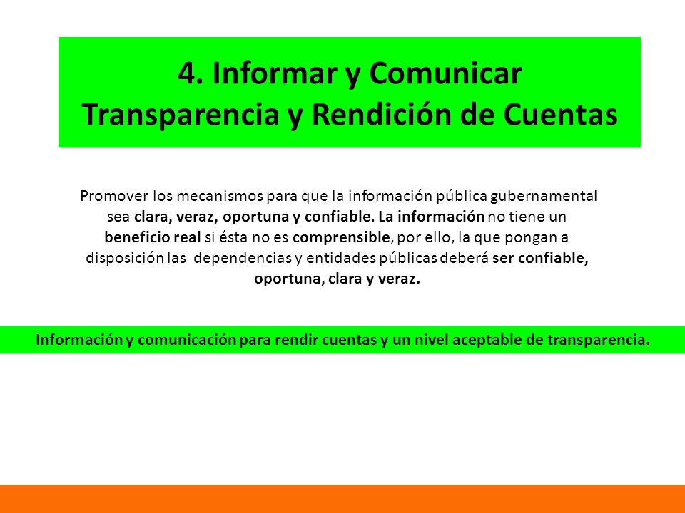 4. Informar y Comunicar Transparencia y Rendición de Cuentas