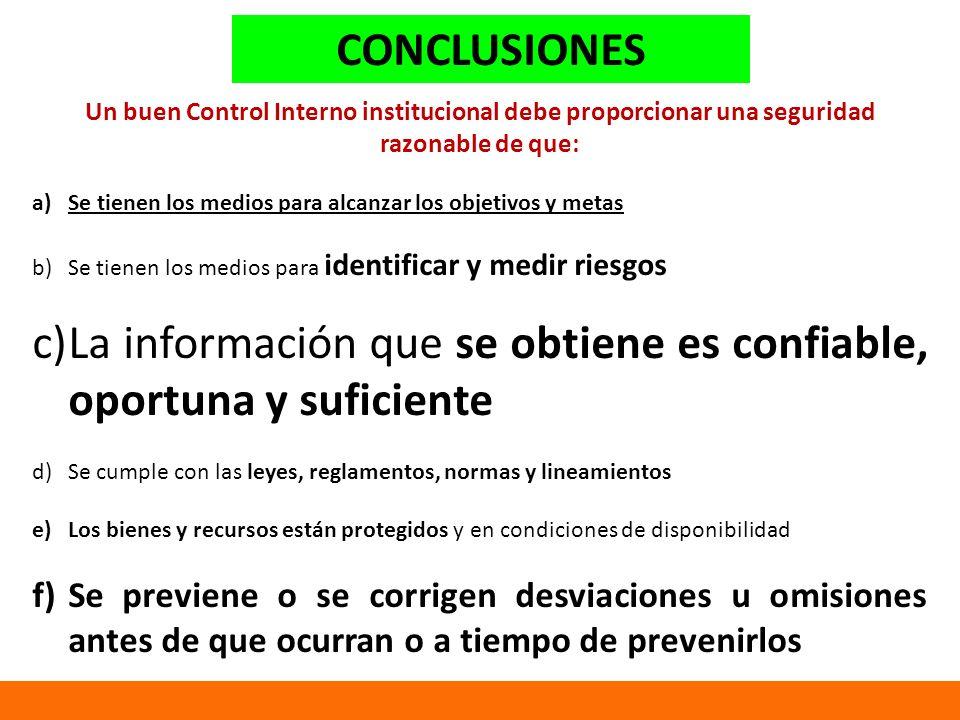 La información que se obtiene es confiable, oportuna y suficiente