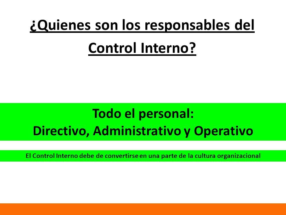 ¿Quienes son los responsables del Control Interno
