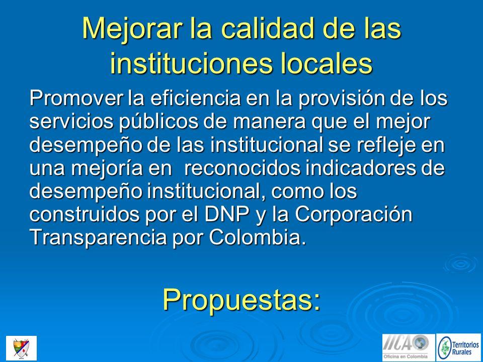 Mejorar la calidad de las instituciones locales