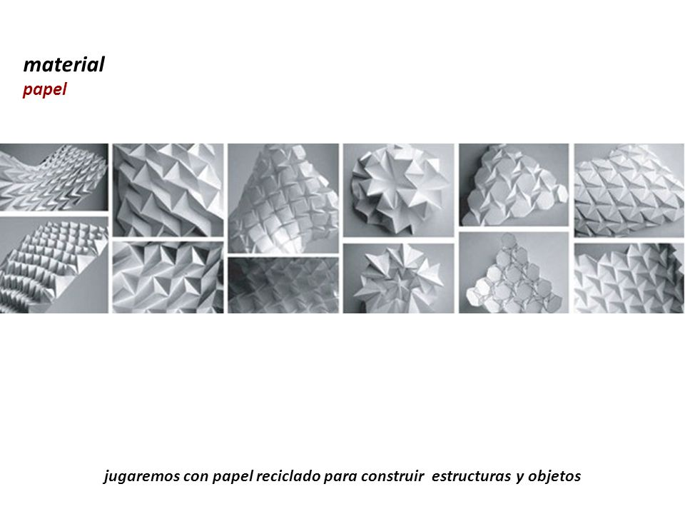 jugaremos con papel reciclado para construir estructuras y objetos