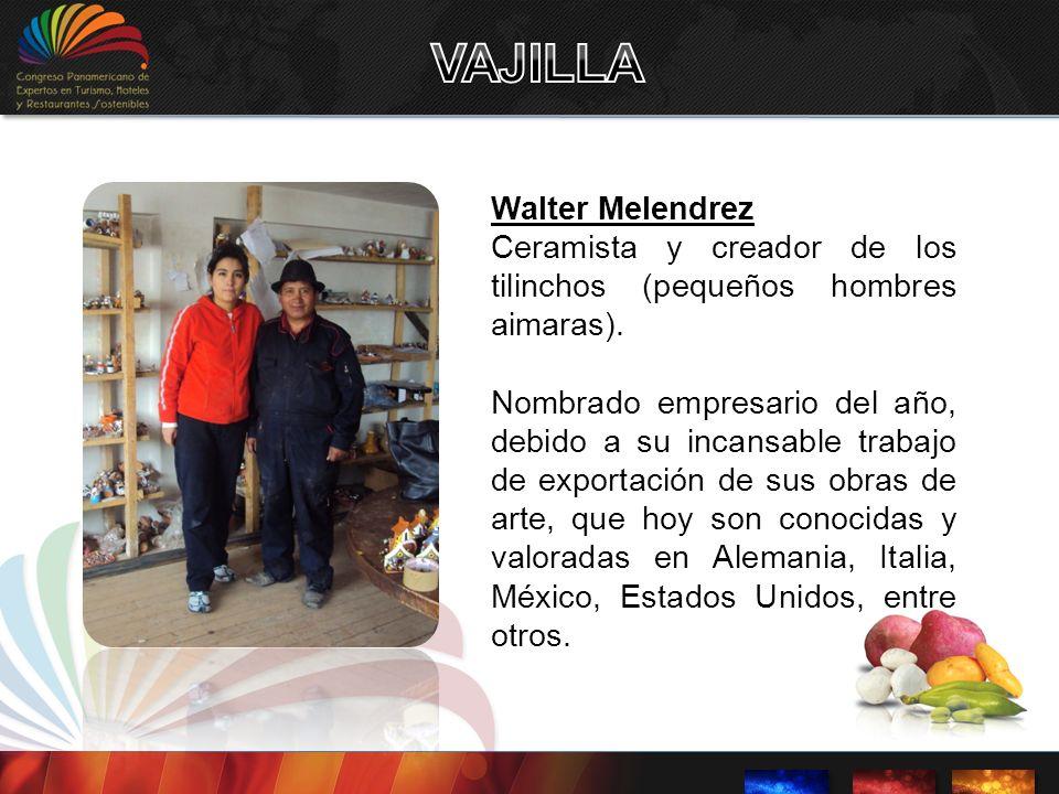 VAJILLA Walter Melendrez