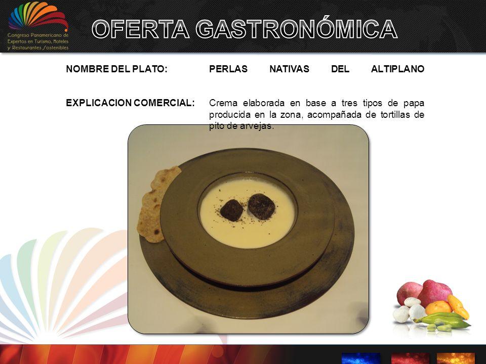 OFERTA GASTRONÓMICA NOMBRE DEL PLATO: PERLAS NATIVAS DEL ALTIPLANO