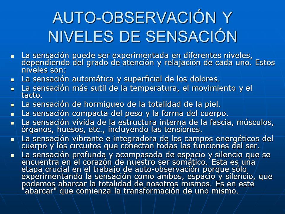AUTO-OBSERVACIÓN Y NIVELES DE SENSACIÓN
