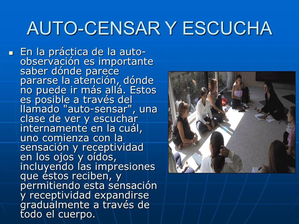 AUTO-CENSAR Y ESCUCHA