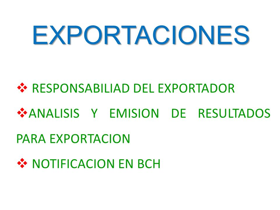 EXPORTACIONES RESPONSABILIAD DEL EXPORTADOR