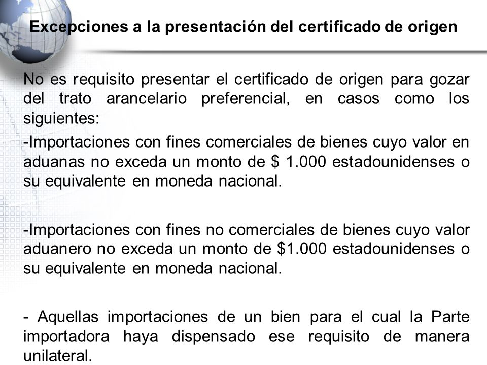 Excepciones a la presentación del certificado de origen