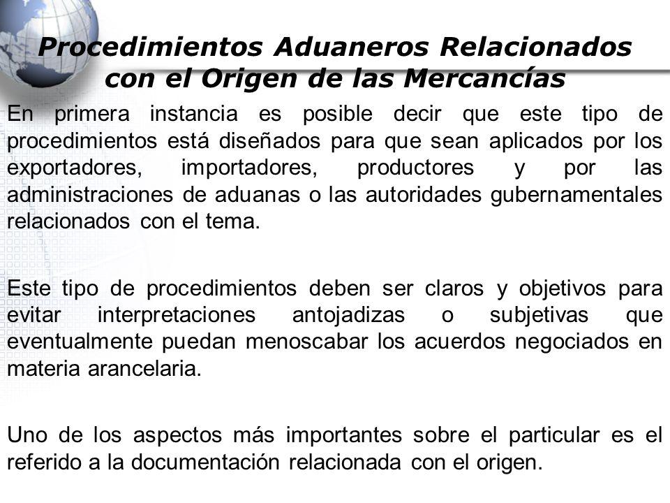 Procedimientos Aduaneros Relacionados con el Origen de las Mercancías