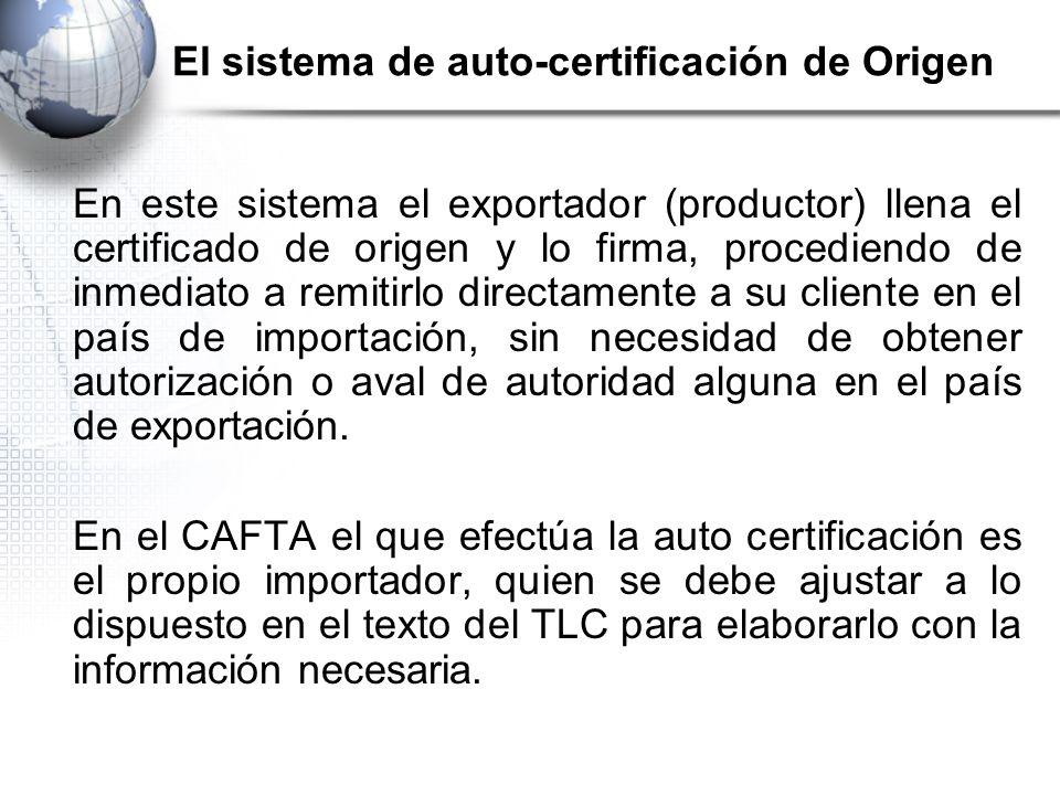 El sistema de auto-certificación de Origen