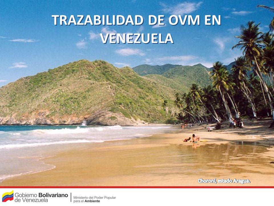 TRAZABILIDAD DE OVM EN VENEZUELA