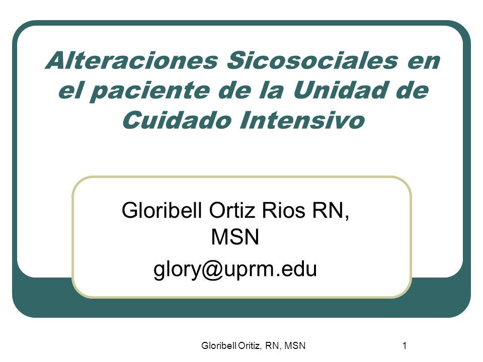 Gloribell Ortiz Rios RN, MSN glory@uprm.edu
