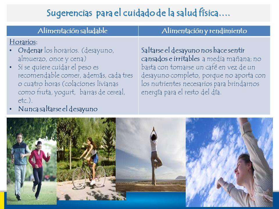 Sugerencias para el cuidado de la salud física….
