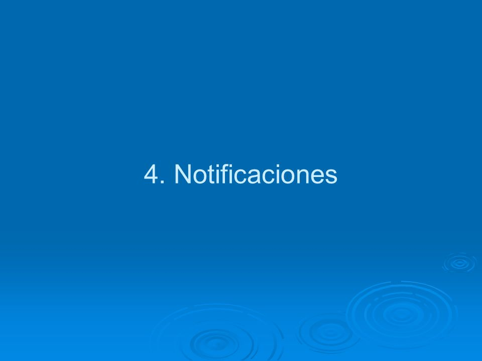 4. Notificaciones
