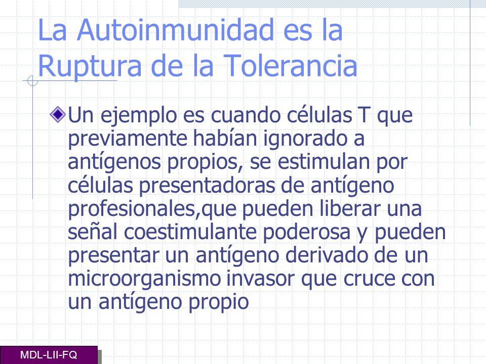 La Autoinmunidad es la Ruptura de la Tolerancia