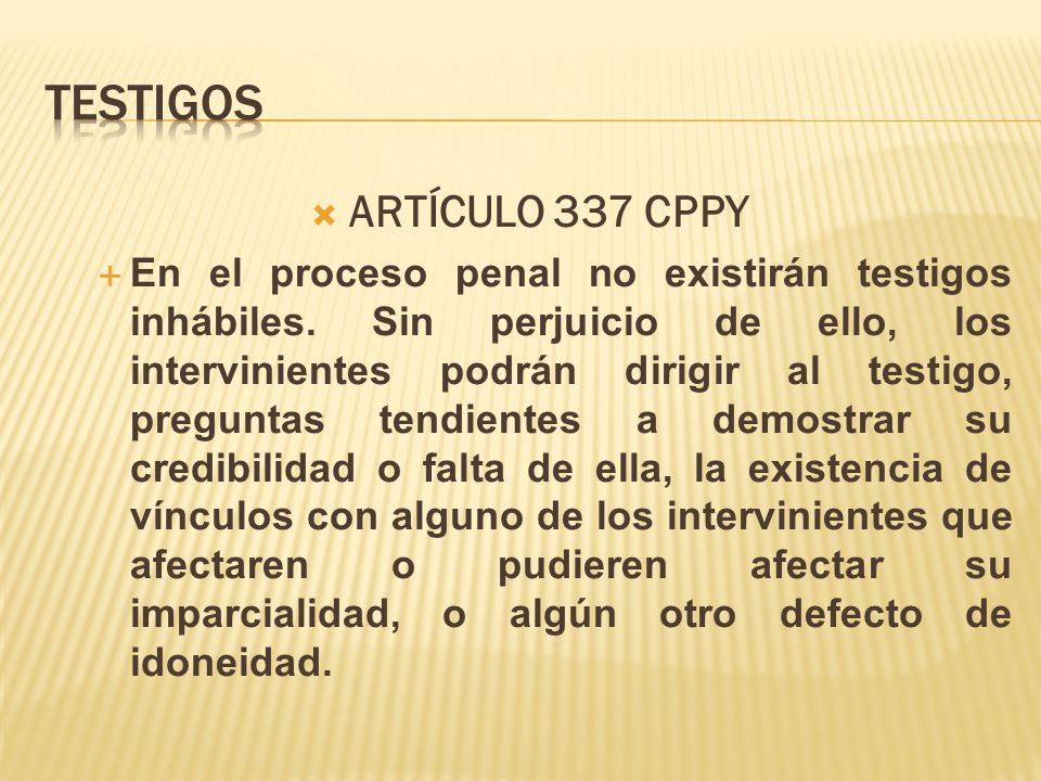 TESTIGOS ARTÍCULO 337 CPPY