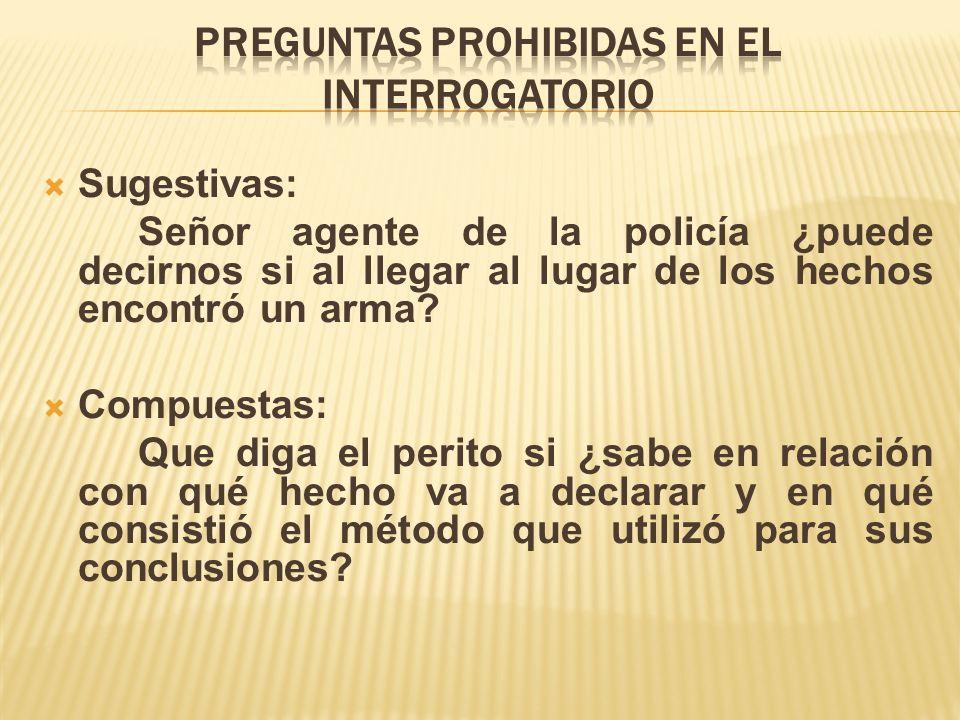 PREGUNTAS PROHIBIDAS EN EL INTERROGATORIO