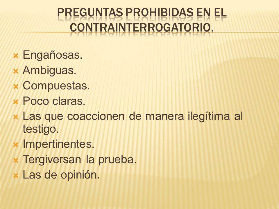 PREGUNTAS PROHIBIDAS EN EL CONTRAINTERROGATORIO.