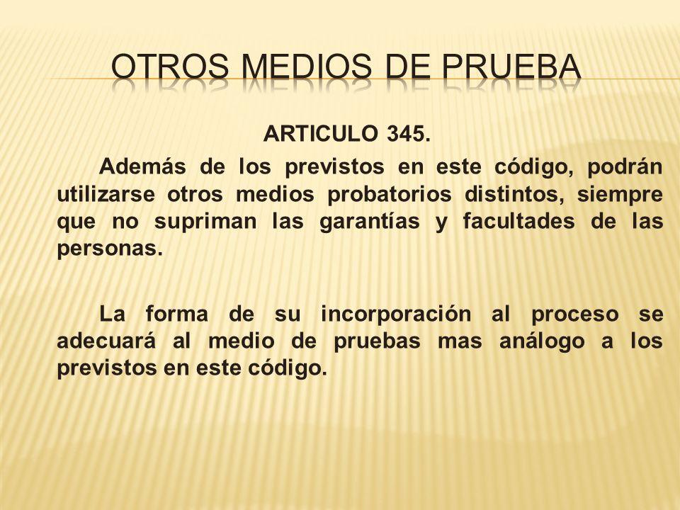 OTROS MEDIOS DE PRUEBA