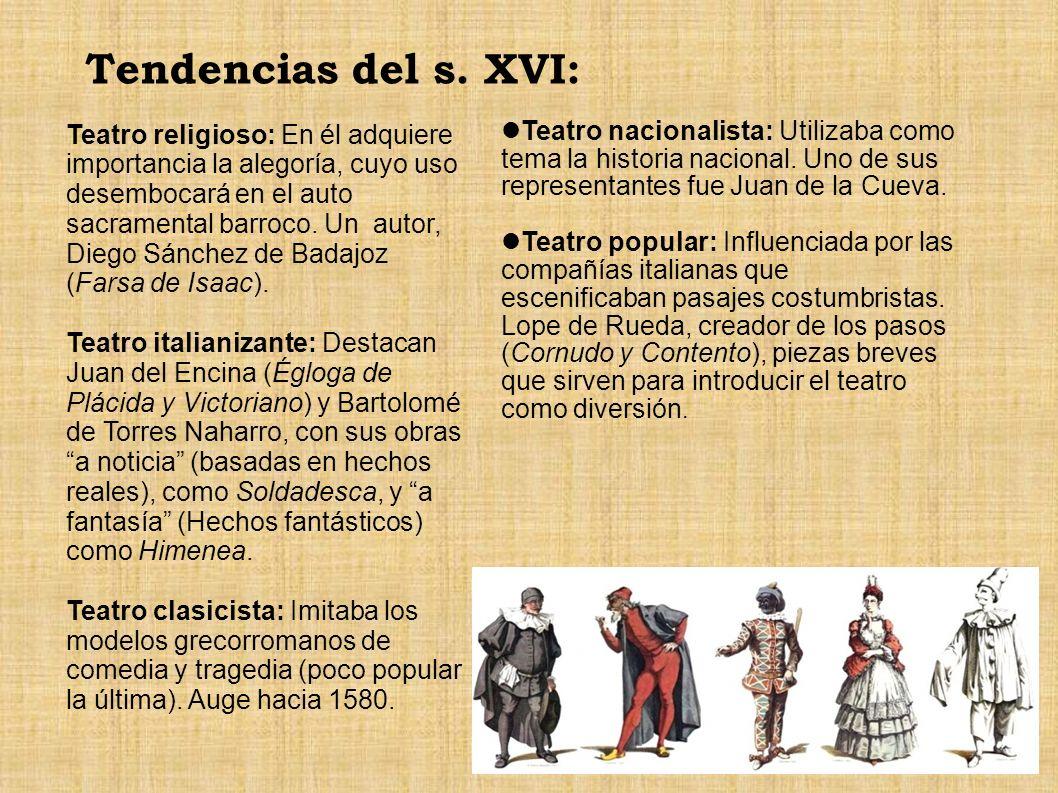 Tendencias del s. XVI: