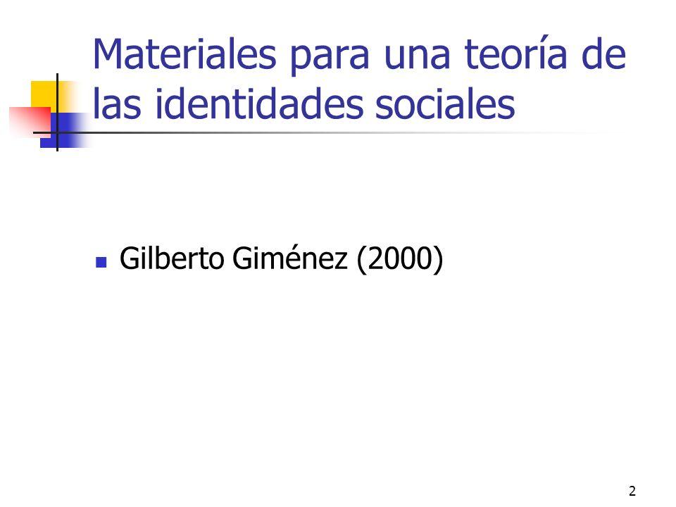 Materiales para una teoría de las identidades sociales