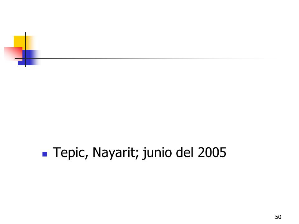 Tepic, Nayarit; junio del 2005