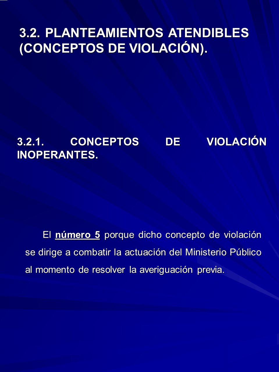 3.2.1. CONCEPTOS DE VIOLACIÓN INOPERANTES.