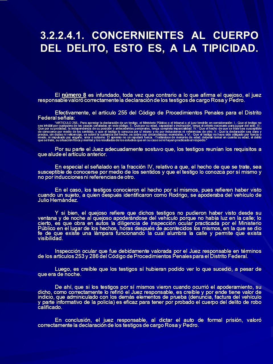 3.2.2.4.1. CONCERNIENTES AL CUERPO DEL DELITO, ESTO ES, A LA TIPICIDAD.