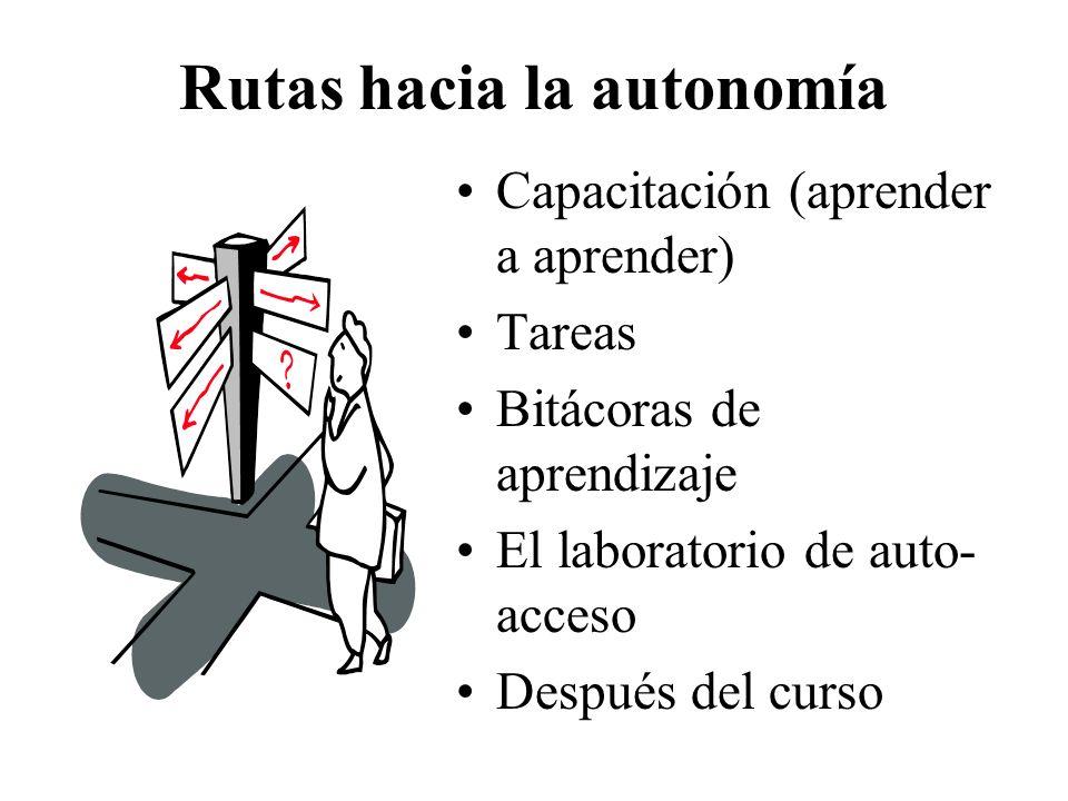 Rutas hacia la autonomía