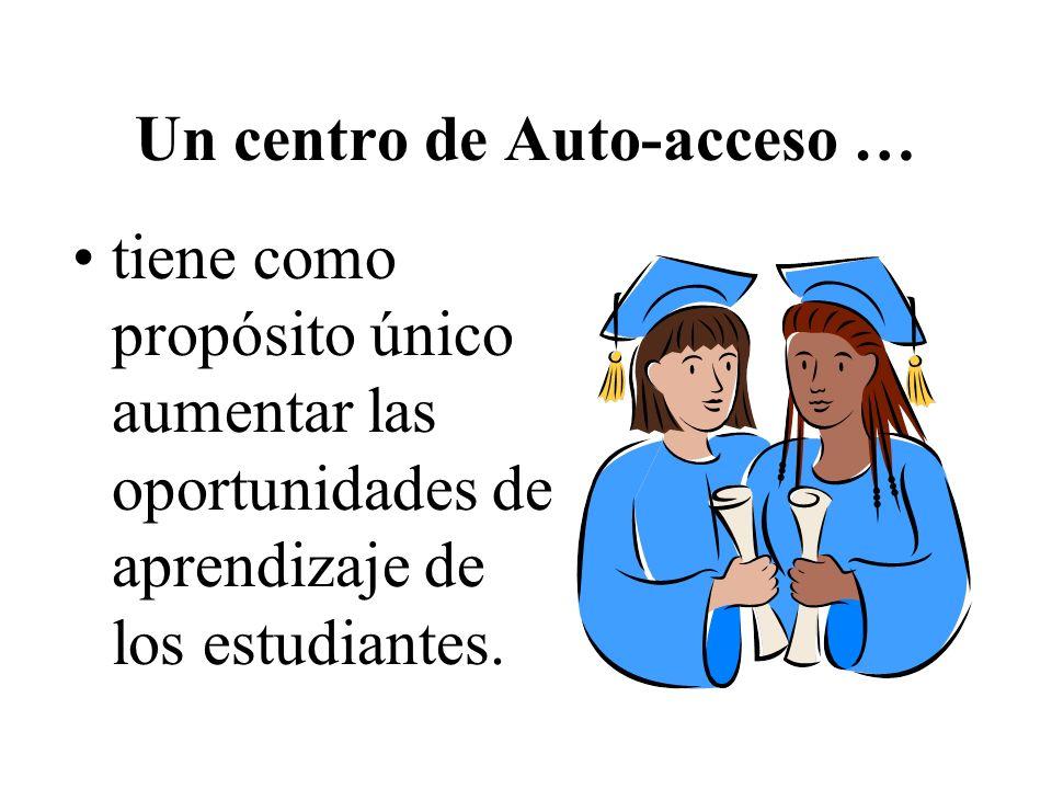 Un centro de Auto-acceso …